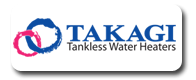 We Install Takagi Tankless water Heaters in San Marcos